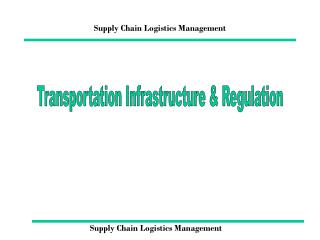 regulation and deregulation of business logistics